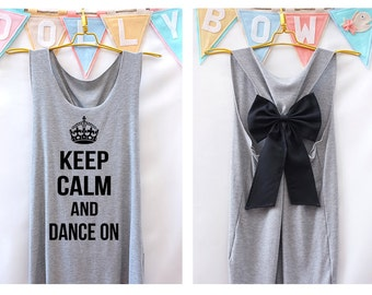 7a67e62154366 Keep calm and dance on Premium Tank with Bow   Workout Shirt - Keep Calm  Shirt - Tank Top - Razor Back Tank - Bow tank top - Dance shirt