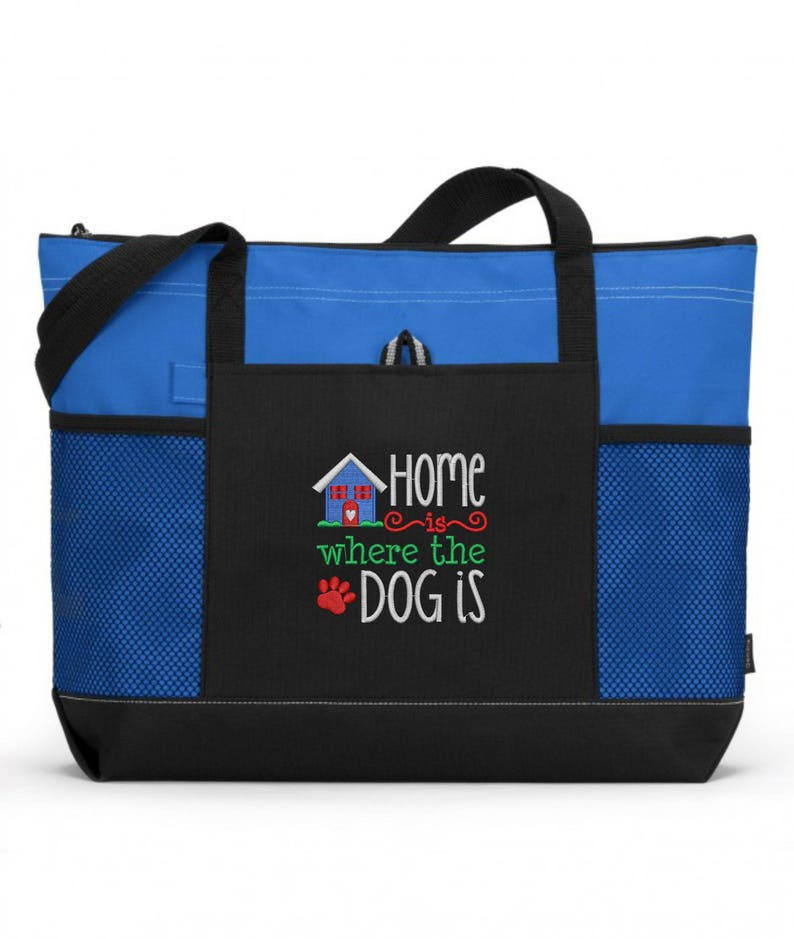 Embroidered Home Is Where The Dog Is Tote Bag Embroidered Dog Tote Bag  Rescue Dog Tote Bag Dog Tote Bag Dog Gift Dog Gifts