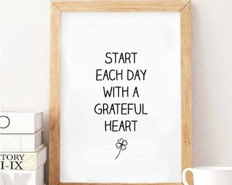 printable art start each day with a grateful heart home decor inspiration print digital prints motivation print wall art decor