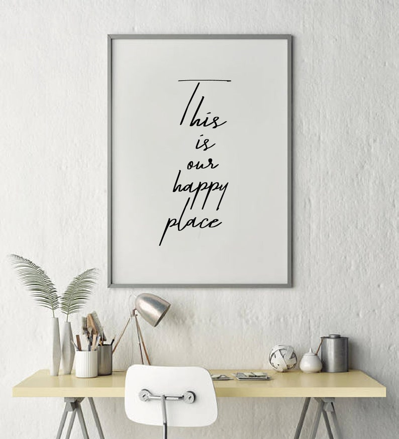 this is our happy place home decor wall art motivation