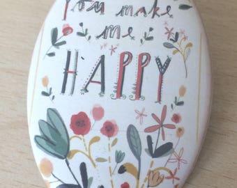 "magnets / Fridge Magnet: ""happy"""