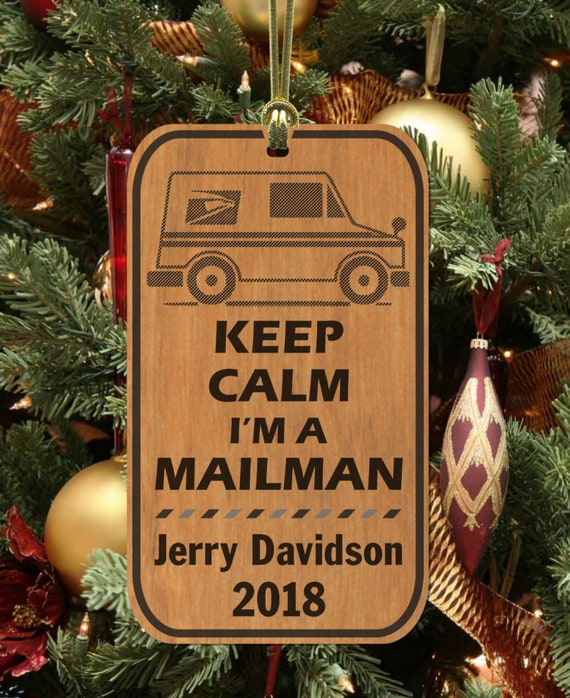 Keep Calm Christmas.Fun Keep Calm I M A Mailman Christmas Ornament Gift Personalized Free With Name Engraved Wood Keepsake Mail Carrier Mail Woman