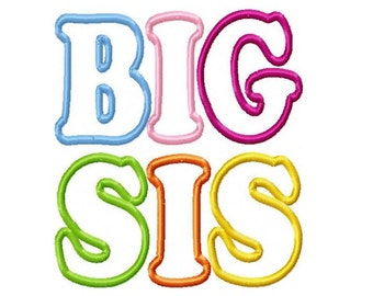 Big Sis 5x7  Embroidery Design -INSTANT DOWNLOAD-