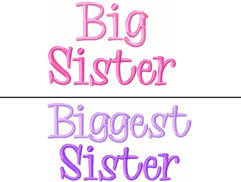 Big Sister- Biggest Sister Embroidery Designs 5x7 -INSTANT DOWNLOAD-