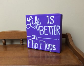 Life is Better {hand lettered canvas sign}