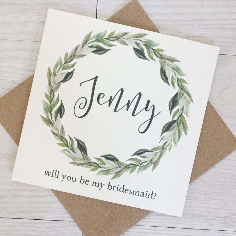 Greenery bridesmaid proposal maid of honor card will you be image 0