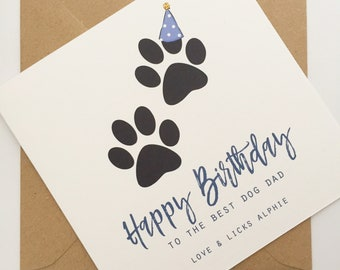 Dog Dad Birthday Card, Personalised Dog Dad Birthday Card, Dog Parent Card, Dog Dad Card, Happy Birthday Card From The Dog