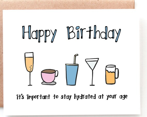Stay Hydrated, Happy Birthday Card