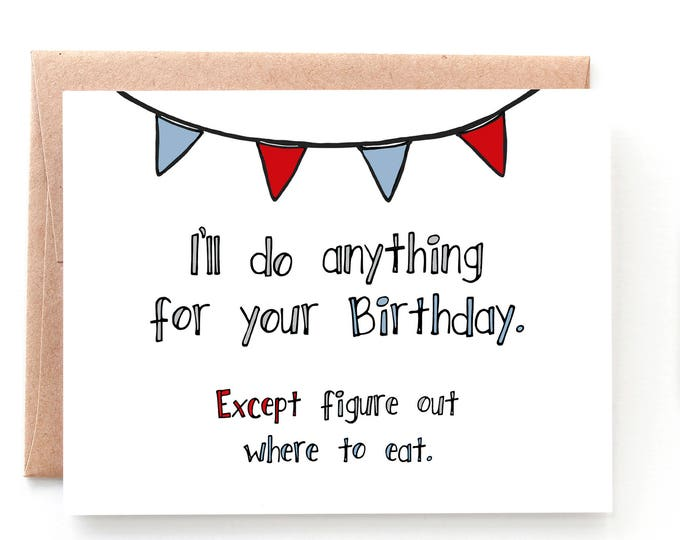 Featured listing image: Anything For Your Birthday Card by Yellow Daisy Paper Co.