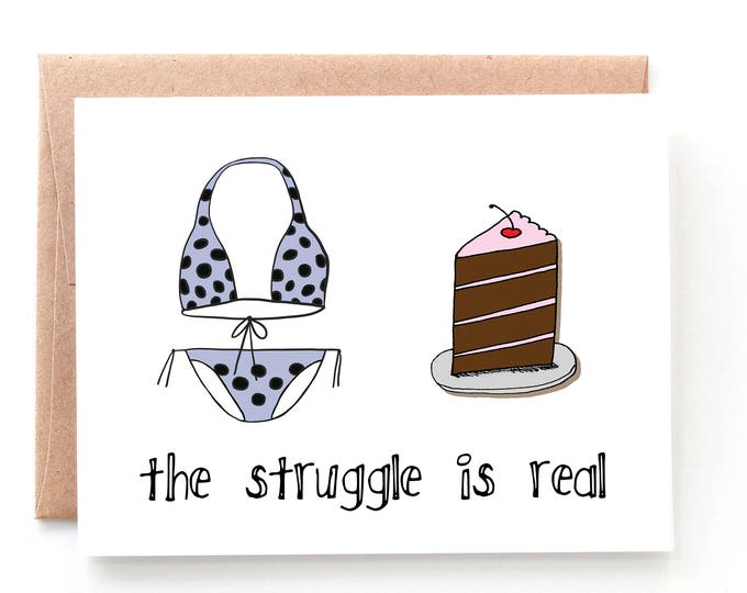 The Struggle is Real - Cake