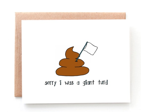 Sorry I Was a Turd, Apology Card