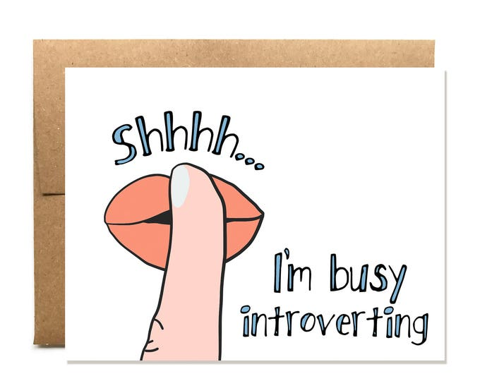 Shhh I'm Introverting