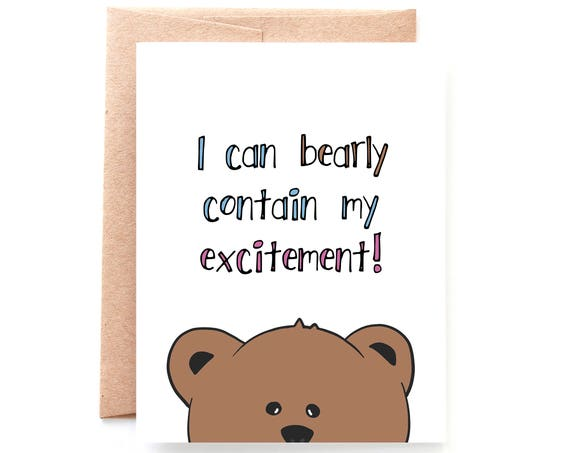 Bearly Contain My Excitement, Congratulations Card by Yellow Daisy Paper Co.