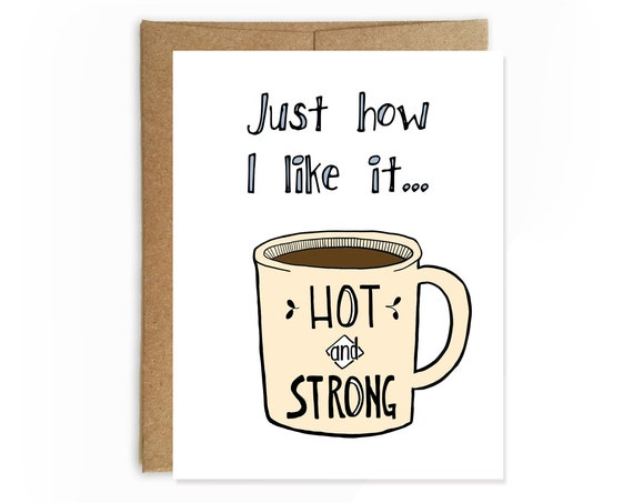 Hot and Strong Coffee Card
