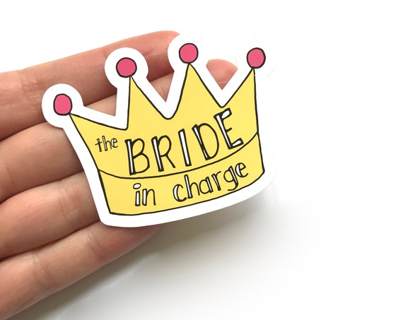 Bride In Charge Stickers