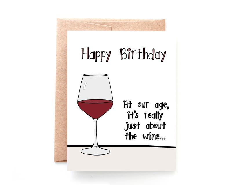 Funny Birthday Card For Friend Her Wine