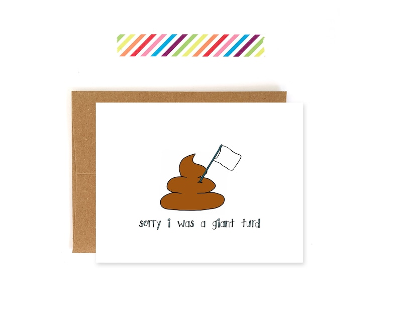 Giant Turd- Wholesale Greeting Cards Apology Card Sorry Card Makeup Card