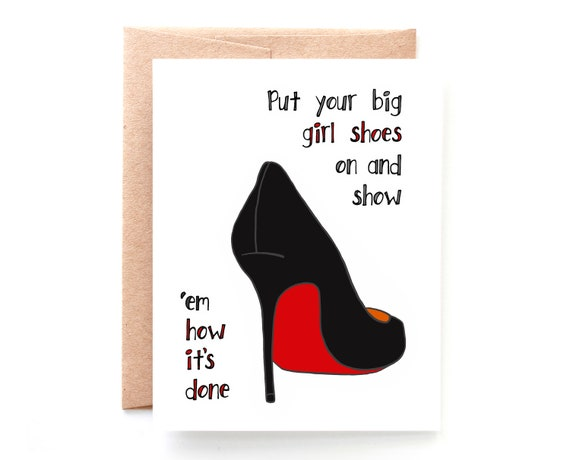 Big Girl Shoes, Encouragement Card