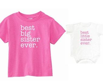 """Big Sister Little Sister Shirt   """"best big sister ever."""" Shirt and Little Sister """"best little sister ever."""" bodysuit   Big Sister Shirt"""