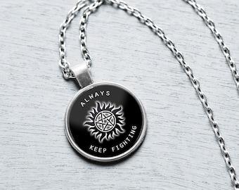 Always Keep Fighting Necklace, Supernatural Jewelry, Always Keep Fighting Keychain, Jared Padalecki, Supernatural, Supernatural Show