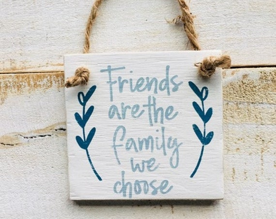 """Friends Are The Family We Choose Ornament 4"""" x 4"""" ~ Gift For Her ~ Friendship ~ Holiday ~ Stocking Stuffer ~ Christmas Tree"""