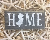 New Jersey HOME Sign New Jersey Art Coastal Decor Beach House Housewarming Gift Personalized Gift Shore Sign Cause Down The Shore