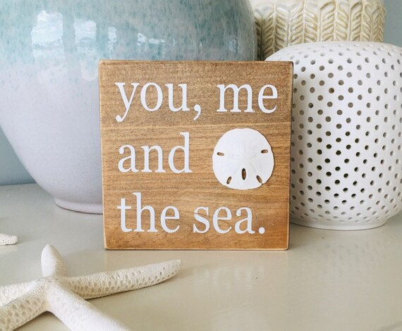 You Me and the Sea Distressed Wood Rustic Beach Sign ~ Sand Dollar ~ Coastal Decor ~ Ready To Ship!