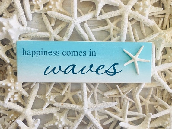 Happiness Comes In Waves Beach Sign ~ Wood Sign ~ Coastal Decor ~ Starfish Shell Sign Art ~ Aqua Ombre ~ Ready To Ship Shore Sign!