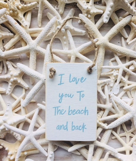 I Love You To The Beach And Back Wood Sign ~ Coastal Decor ~ Beach ...