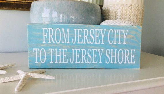"""From Jersey City To The Jersey Shore 14"""" wide by 5.5"""" high ~ Ready To Ship Sign!"""