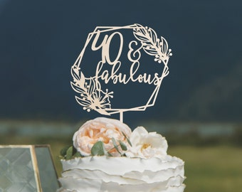 40 And Fabulous Birthday Cake Topper 40th Decorations Ideas
