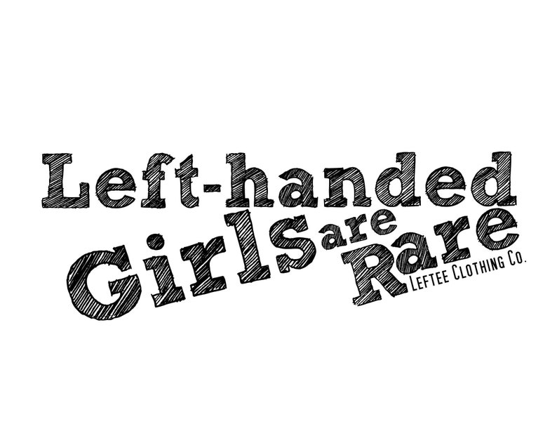 Left-handed Girls are Rare Graphic image 0
