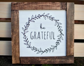 Wood Sign - MINI , be grateful