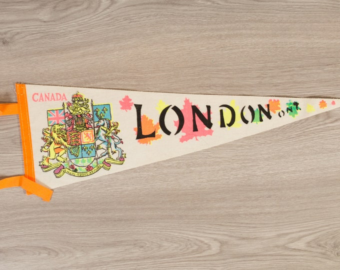 London, Ontario Canada Pennant - Vintage Canadian Felt Souvenir Hanging Triangle Shaped Wall Decor - Boys Room Wall Hanging