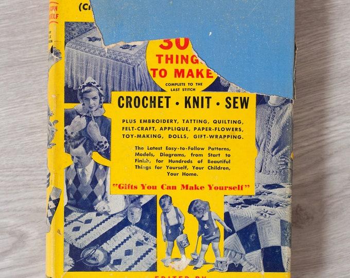 Golden Treasury of Needlecraft  - Edited by Isabelle Stevenson - Vintage Book 1949