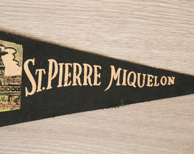 Saint Pierre and Miquelon, Canada Pennant - Vintage Canadian Felt Souvenir Hanging Triangle Shaped Wall Decor - Boys Room Wall Hanging