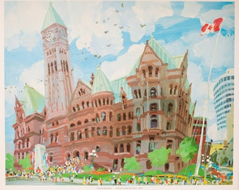 """1976 """"Toronto's Old City Hall"""" Limited Edition Print of Whimsical Painting by Carlos Marchiori / Toronto Canada Cityscape /Historic Landmark"""
