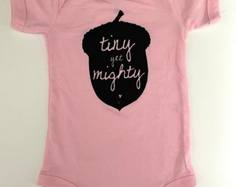 Tiny Yet Mighty, Onesie size 6-12 months, Screen printed Durham Baby Onesie -Pale Pink with Black print