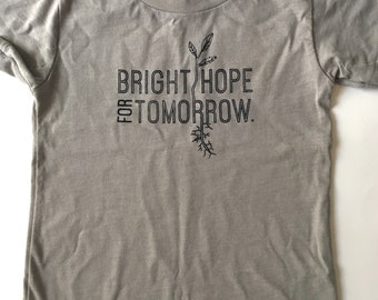 Bright Hope for Tomorrow, size 6-12 months, Screen printed toddler t shirt, muted Sage (greenish grey) with Black print