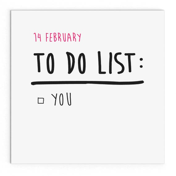 14 February To Do List You Funny Cheeky Valentine S Day Etsy