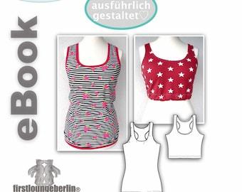Sporty Top Damen Shirt Sommertop Oberteil Gr. 32 - 60 Lieblingsshirt Yoga Wellness Sommer nähen Schnittmuster PDF eBook firstloungeberlin