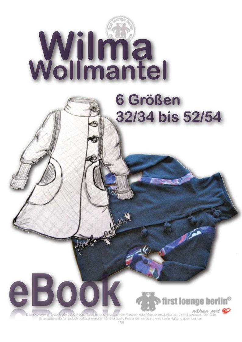 newest 8be3a a2e62 Wilma *** Ebook Wollmantel Kragen-Mantel Nähanleitung mit Schnittmuster in  6 Größen XS-XXL Design von firstloungeberlin.com