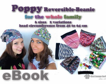 US-Poppy EBOOK Reversible-Beanie Cap in 6 sizes xxs-xl for the whole family! Pattern with sewing instruction. Design from firstloungeberlin