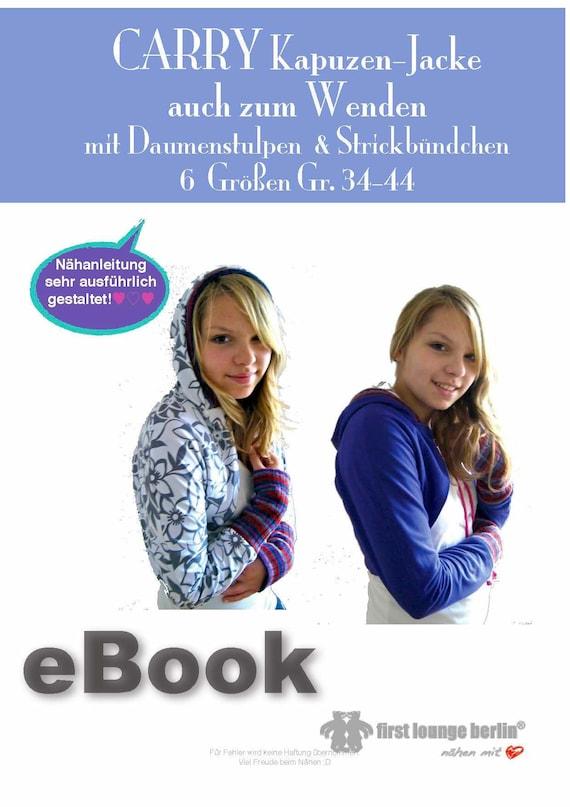 Kapuzenjacke Carry made von Sweatjacke LOVE in with Wende Größen mit Jacke eBook Schnittmuster 6 Nähanleitung WBrdCQxoEe