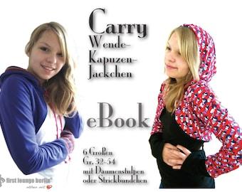 Carry *** eBook Wende Hoody Jacke in 6 Doppelgrößen 32/34 bis 52/54 Nähanleitung mit Schnittmuster made with LOVE von firstloungeberlin.com
