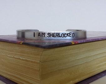 I AM SHERLOCKED - Sherlock Inspired Aluminum Bracelet Cuff - Hand Stamped