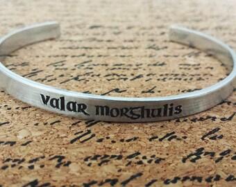 Valar Morghulis - All Men Must Die - Game of Thrones Inspired Aluminum Hand Stamped Bracelet Cuff