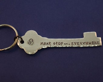 Next Stop...Everywhere - Doctor Who Inspired Aluminum Key Chain Fob - Hand Stamped