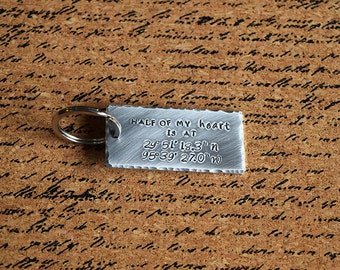 Half of my Heart is at Latitude Longitude Keychain Coordinates Long Distance Relationship Birthday Anniversary Hand Stamped