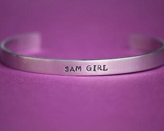 SAM GIRL - Supernatural Inspired Aluminum Bracelet Cuff - Sam Winchester - Hand Stamped